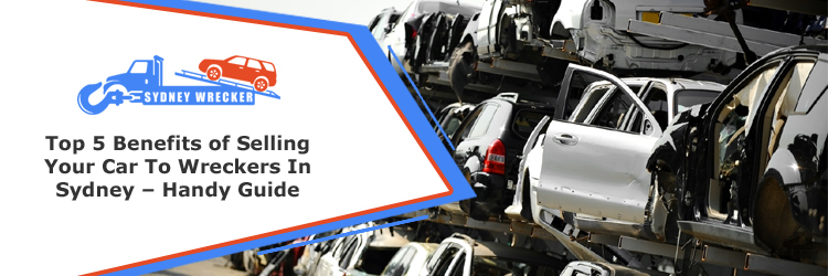 Selling Your Car To Wreckers In Sydney